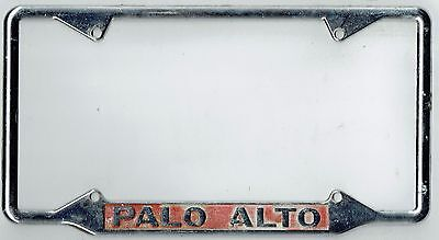 "1950's-1960's Palo Alto California ""HOMETOWN PRIDE"" Vintage License Plate Frame"