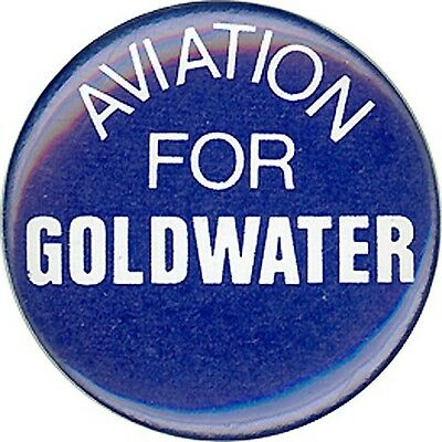 1968 Arizona Barry AVIATION for GOLDWATER Senate Button (1189)
