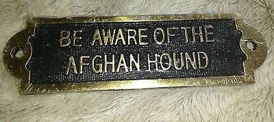 BEWARE - Be Aware of the Afghan Hound Solid Brass Sign  DOG LOVER GIFT