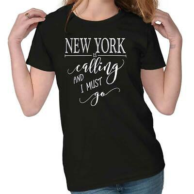 New York, NY is Calling I Must Go Home State City Womens T-Shirt