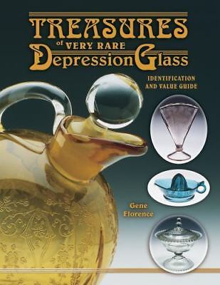 Treasures of Very Rare Depression Glass by Cathy Florence and Gene Florence NEW