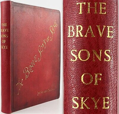 The Brave Sons Of Skye-Highland Military History/napoleonic Wars/waterloo/scarce