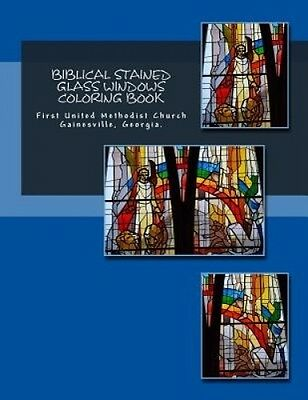 Biblical Stained Glass Windows Coloring Book: Learning the Bible Through Stained
