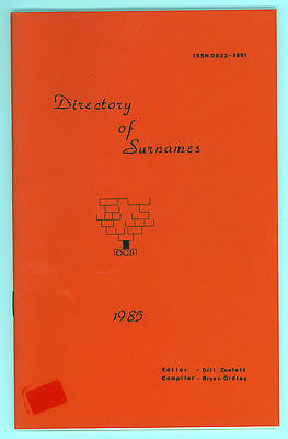 OGS 1985 Directory of Surnames by Bill Zuefelt & Bryan Gidley