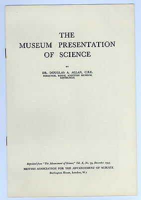 1953 Museum Presentation of Science by Douglas A. Allan Booklet