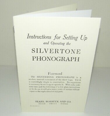 Silvertone Phonograph Gramophone Instruction Manual Reproduction
