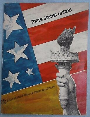 Rand McNally 1974 Atlas of American History These States United