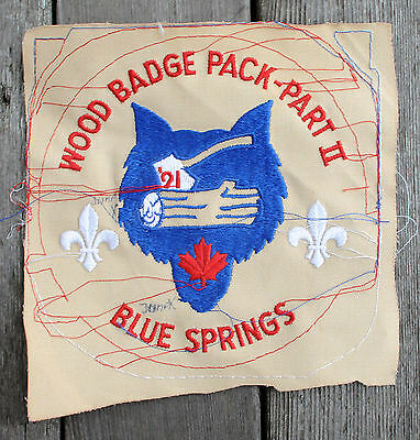 1991 Wood Badge Pack Part II Blue Springs Cubs/Boy Scouts Canada Patch HTF Proof