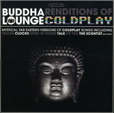Buddha Lounge Renditions Of Coldplay - Coldplay Tribute (2007, CD NEU)