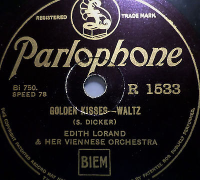 """EDITH LORAND & HER VIENNESSE ORCHESTRA """"Ecstasy / Golden Kisses"""" Parlophone 10"""""""