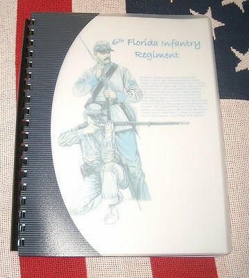 Civil War History of the 6th Florida Infantry Regiment