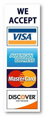2-Pack Credit card sign, Visa MasterCard Amex Discover sticker decal. (2.75 X 8)