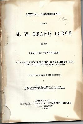 Proceedings of the M. W. Grand Lodge of the State of Tennessee. Nashville, 1859.