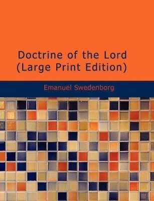 Doctrine of the Lord by Emanuel Swedenborg