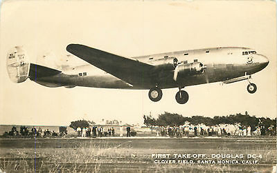 First Take -Off of the Douglas DC-4 ~Clover Field - SANTA MONICA CA~ Scarce RPPC