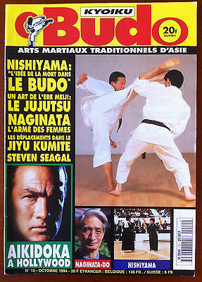 Arts Martiaux Kyoiku Budo n°10 du 10/1994; Steven Seagal/ Naginata-Do/ Nishitama