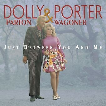 Dolly Parton And Porter Wagoner-Just Between You And Me-Complete Recordings New