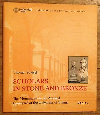 SCHOLARS IN STONE AND BRONZE Thomas Maisel Verlag Böhlau 2008