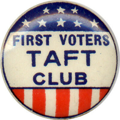 1908 William H. Taft FIRST VOTERS CLUB Campaign Button (4973)