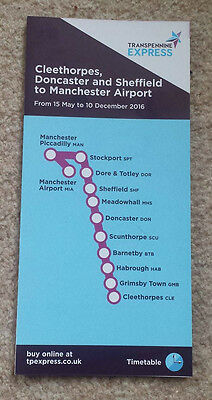 TRANSPENNINE EXPRESS TRAIN TIMETABLE Cleethorpes-Manchester May-Dec 2016 Rail BR