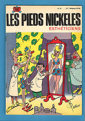 ► Les Pieds Nickeles - N°70 - Les Pieds Nickeles Estheticiens - Eo - 1971 - Tbe