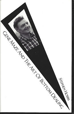 Gene Maze and the Art of Bottom Dealing by Stephen Hobbs - First Edition -RARE