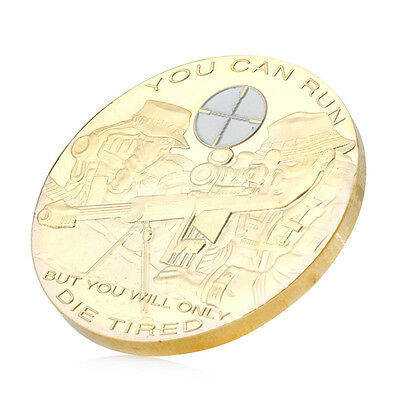 You Can Run But You Will Only Die Tired Commemorative Coin Collectible