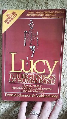 LUCY - THE BEGINNINGS OF HUMANKIND by Donald Johanson & Maitland Edey