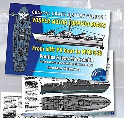 Vosper Motor Torpedo Boats: From 68ft PV Boat to MTB 538 Specialist Hobby Book