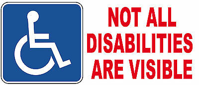 Not All Disabilities Are Visible Disabled Badge Blue Vinyl Car Sticker