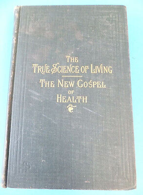 Rare Antique 1902 Medical Book The True Science Of Living Edward Hooker Dewey MD
