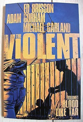 THE VIOLENT: BLOOD LIKE TAR (Image Comics Graphic Novel, 2016), NM NEW