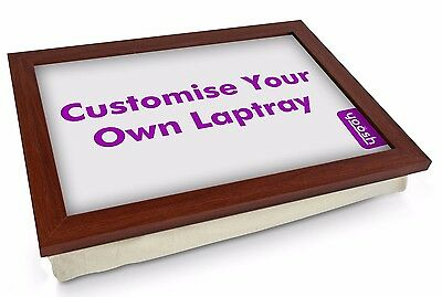 Personalise Your Own High Quality Wood Frame Padded Laptray. Perfect Unique Gift