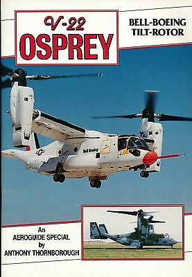 V-22 Osprey - Bell-Boeing Tilt-Rotor - An Aeroguide Special -  New Copy