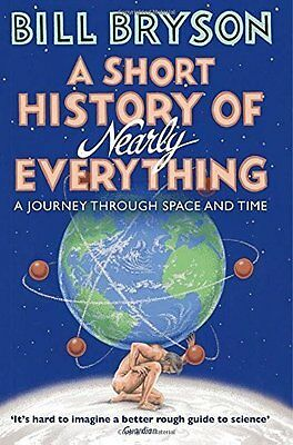 A Short History Of Nearly Everything by Bill Bryson Paperback BRAND NEW