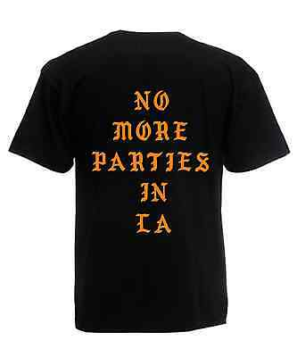 No More Parties In LA T Shirt Kanye West Inspired Unisex Tee - The Life of Pablo