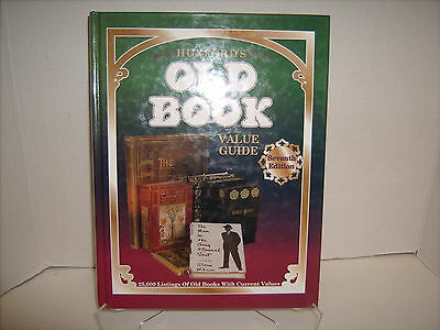 Huxford's Old Book Value Guide 7th Edition 25,000 listings of Old Books