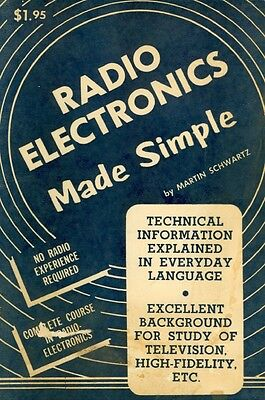 RADIO ELECTRONICS MADE SIMPLE (1956) - Vintage Antique Servicing Book - CD