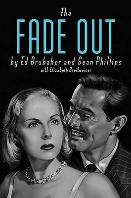 The Fade Out Deluxe Edition by Ed Brubaker  [Hardcover] 20 Oct 2016 UXX