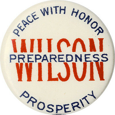 1916 Woodrow Wilson PEACE WITH HONOR Reelection Campaign Button (4898)