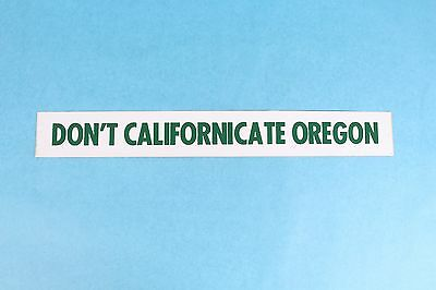 VINTAGE 1970's DON'T CALIFORNICATE OREGON STATE BUMPER STICKER DECAL UNUSED