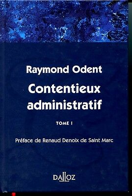 Contentieux administratif. Tome 1