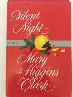 Silent Night, A Novel By Mary Higgins Clark Hardcover Book