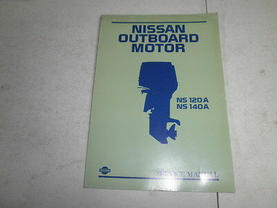 Factory Nissan outboard motor service manual  120 140 hp