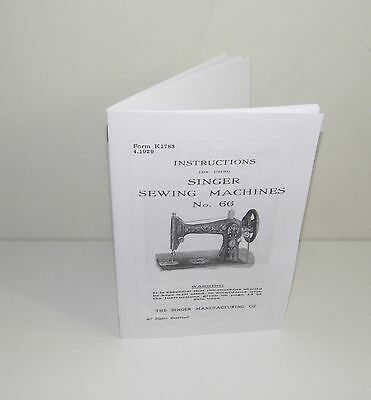 Singer Sewing Machine 66 Table & Treadle Instruction Manual Reproduction