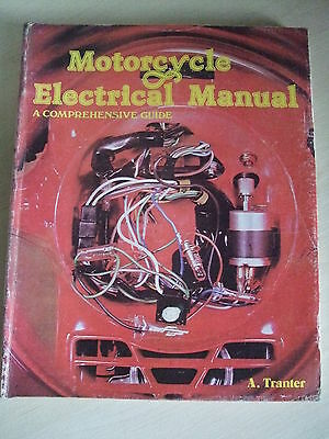 Vintage 1979 Haynes Motorcycle Electrical Manual Comprehensive Guide. A Tranter