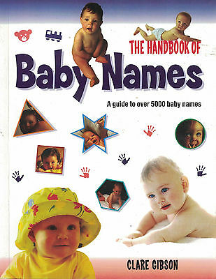 Handbook of Baby Names by Clare Gibson (Paperback, 2006)