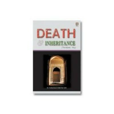 Death and Inheritance : The Islamic Way (English)