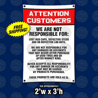 ATTENTION CUSTOMERS Disclaimer New Sign Tire Wheel Rims Auto Mechanic Shop Legal