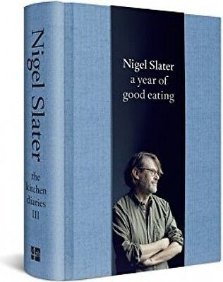 A Year Of Good Eating - Nigel Slater | HARDCOVER | FAST DELIVERY
